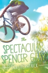 The Spectacular Spencer Gray by Deb Fitzpatrick