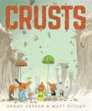 Crusts by Danny Parker, ill by Matt Ottley