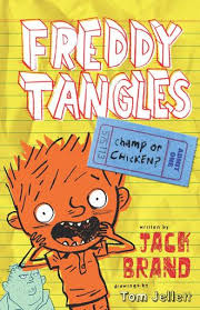 Freddy Tangles Champ or Chicken by Jack Brand, Illustrated by Tom Jellett