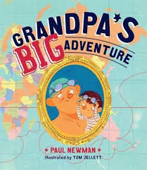 Grandpa's big adventure by Paul Newman, illustrated by Tom Jellett.