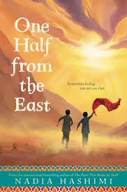 Tess recommends ONE HALF FROM THE EAST by Nadia Hashimi.