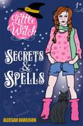 Secrets and Spells by Aleesah Darlison