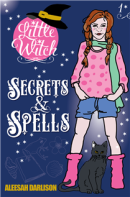 Secrets and Spells by Aleesah Darlison