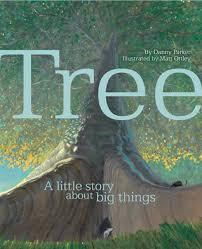 Tree by Danny Parker, ill by Matt Ottley