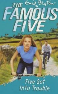 Lewis recommends The Famous Five FIVE GET INTO TROUBLE by Enid Blyton