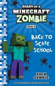 Xavier recommends Diary of a Minecraft Zombie Book 8 BACK TO SCARE SCHOOL
