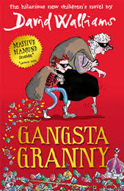 Tirion recommends GANGSTA GRANNY by David Walliams, ill. by Tony Ross
