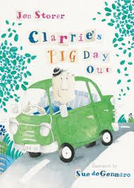 Clarrie Pig's Day Out by Jen Storer and Sue deGennaro