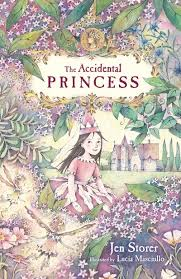 The Accidental Princess by Jen Storer and Lucia Masciullo