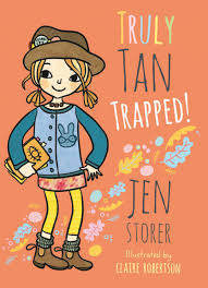 Truly Tan Trapped by Jen Storer and Claire Robertson