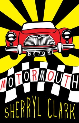 Motormouth by Sherryl Clark