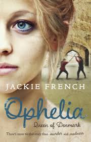 Ophelia Queen of Denmark by Jackie French
