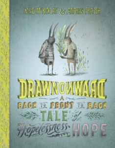 Drawn Onward by Meg McKinlay and Andrew Frazer