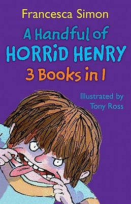 Lewis recommends A HANDFUL OF HORRID HENRY by Francesca Simon, ill. Tony Ross