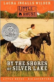 Céití recommends BY THE SHORES OF SILVER LAKE by Lara Ingalls Wilder
