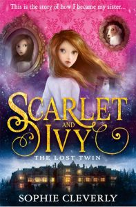 Scarlet & Ivy The Lost Twin by Sophie Cleverly
