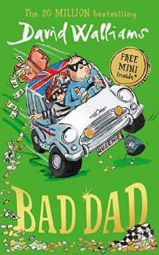 Henry recommends BAD DAD by David Walliams, ill Tony Ross