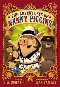 Vivaan recommends THE ADVENTURES OF NANNY PIGGINS by RA Spratt, ill by Dan Santat