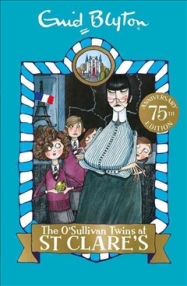 Anishka recommends THE O'SULLIVAN TWINS AT ST CLARE'S by Enid Blyton