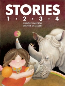 Albie May recommends Stories 1 2 3 4 by Eugène Ionesco, illustrated by Etienne Delessert