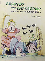 Tirion recommends BELMONT THE BATCATCHER AND OTHER NUTTY NUMBER TALES by Stan Mack