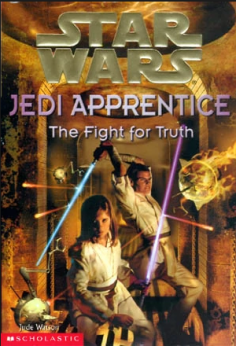 Lewis recommends STAR WARS JEDI APPRENTICE THE FIGHT FOR TRUTH by Jude Watson