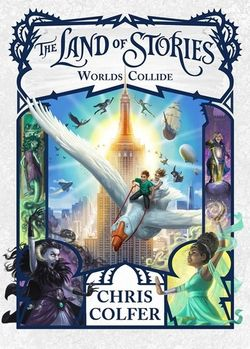 Matilda recommends THE LAND OF STORIES: WORLDS COLLIDE by Chris Colfer