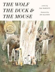 The Wolf The Duck and the mouse by Mac Barnett and Jon Klassen. Image: Picture book with the title in black print on a white banner at the top of the book. Bottom two-thirds of the book shows a tree trunk with a wolf hiding behind it and a duck and mouse sitting against the the front of the tree trunk.