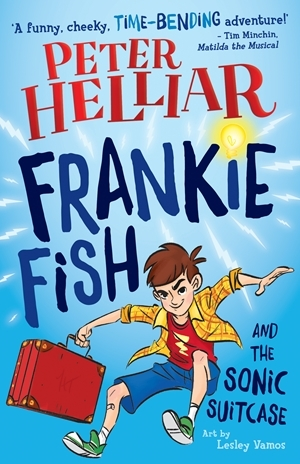 Xavier recommends Frankie Fish and the Sonic Suitcase by Peter Helliar, art by Lesley Vamos