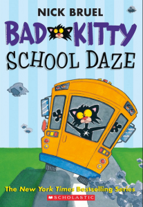 Bad Kitty School Daze by Nick Bruel