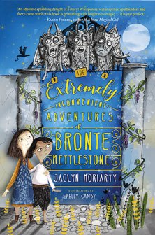 Céití recommends THE EXTREMELY INCONVENIENT ADVENTURES OF BRONTE METTLESTONE by Jacklyn Moriarty and illustrated by Kelly Canby (book cover)