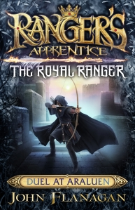Fergus recommends Ranger's Apprentice The Royal Ranger Book 3: DUEL AT ARALUEN by John Flanagan