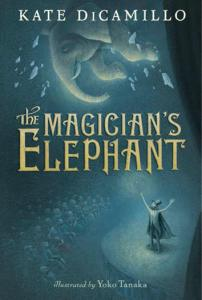 Matilda recommends THE MAGICIAN'S ELEPHANT by Kate DiCamillo and illustrated by Yoko Tanaka (book cover)
