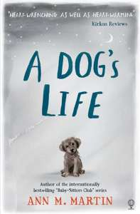 Anna recommends A DOG'S LIFE BY Ann M Martin