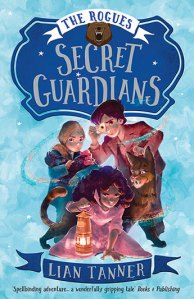 Matilda recommends SECRET GUARDIANS by Lian Tanner