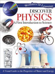 Xavier recommends DISCOVER PHYSICS: A FIRST INTRODUCTION TO SCIENCE by North Parade Publishing