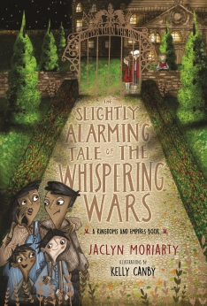 Céití recommends THE SLIGHTLY ALARMING TALE OF THE WHISPERING WALLS by Jaclyn Moriarty