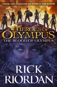 Fergus recommends The Heroes of Olympus Book 5: THE BLOOD OF OLYMPUS by Rick Riordan