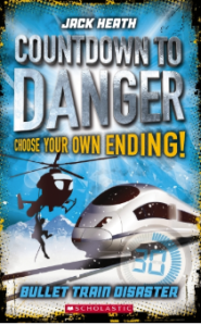 Rory recommends Countdown to danger: BULLET TRAIN DISASTER by Jack Heath