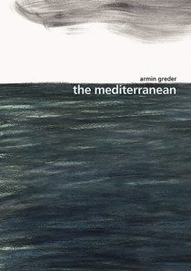 Book for older readers: Nicholas recommends THE MEDITERRANEAN by Armin Greder.