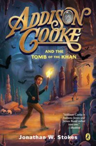 Rory recommends ADDISON COOKE AND THE TOMB OF THE KHAN by Jonathan W Stokes