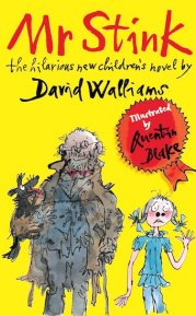 Anishka recommends MR STINK by David Walliams and illustrated by Quentin Blake