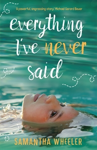 Nicholas recommends EVERYTHING I'VE NEVER SAID by Samantha Wheeler