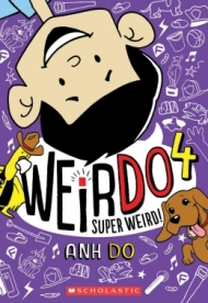 Anishka recommends SUPER WEIRD by Anh Do and Jules Faber