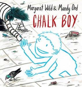 Chalk Boy by Margaret Wild and Mandy Ord