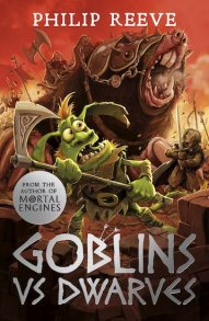 Lewis recommends GOBLINS VS DWARVES by Philip Reeve