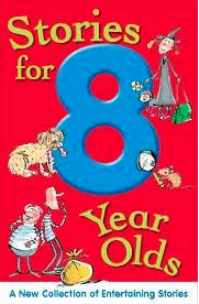 Fergus recommends STORIES FOR 8 YEAR OLDS by M Butterfield, Jan and Tony Payne