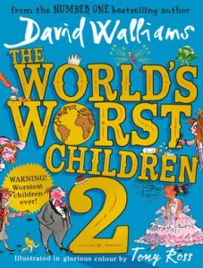 Xavier recommends THE WORLDS WORST CHILDREN 2 by David Walliams and illustrated by Tony Ross