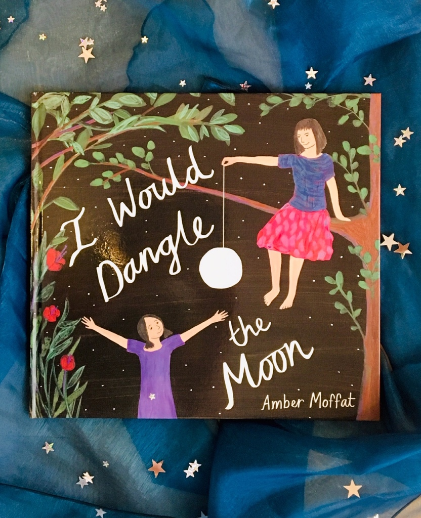 Prize 2 PICTURE BOOK includes one copy of I Would Dangle the Moon by Amber Moffat