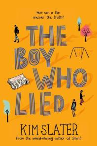 Matilda recommends THE BOY WHO LIED by Kim Slater